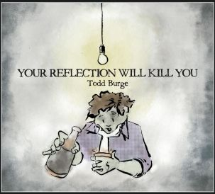 Cover Your Reflection Will Kill You Album Cover Low Res