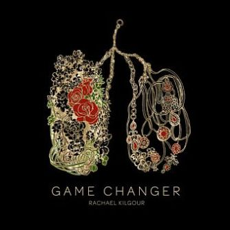 Rachael Kilgour - Game Changer EP smaller