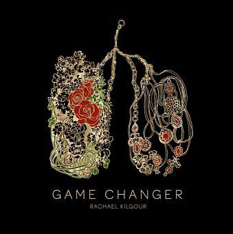 Rachael Kilgour - Game Changer EP smaller